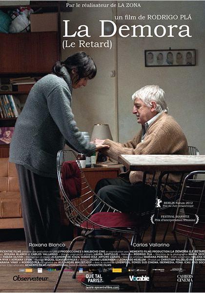La Demora (2012)