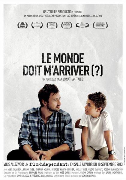 Le Monde Doit M'Arriver (?) (2012)