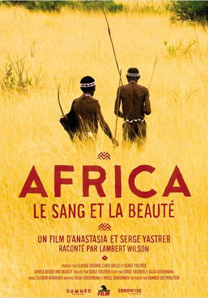 Africa. Le sang et la beauté (2011)