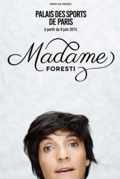 Madame Foresti (2015)