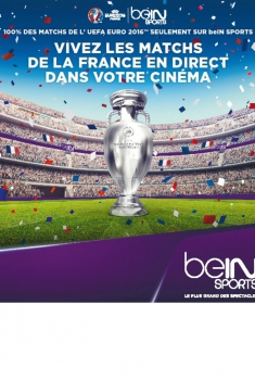 Euro 2016 : France / Roumanie (CGR Event) (2016)