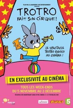 Trotro fait son cirque (2014)
