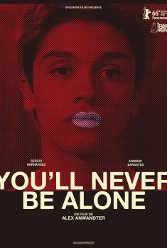 You will Never Be Alone (2017)
