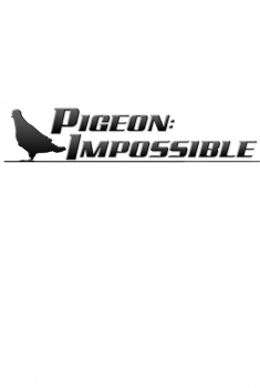 Pigeon Impossible (2019)