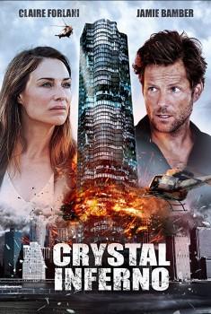 Crystal Inferno (2018)