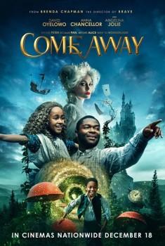 Come Away (2021)