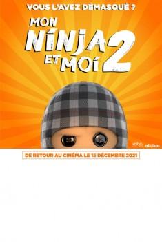 Mon ninja et moi 2 (2021)